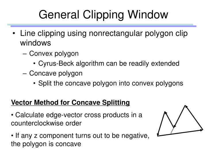 General Clipping Window