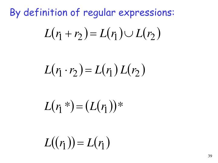 By definition of regular expressions: