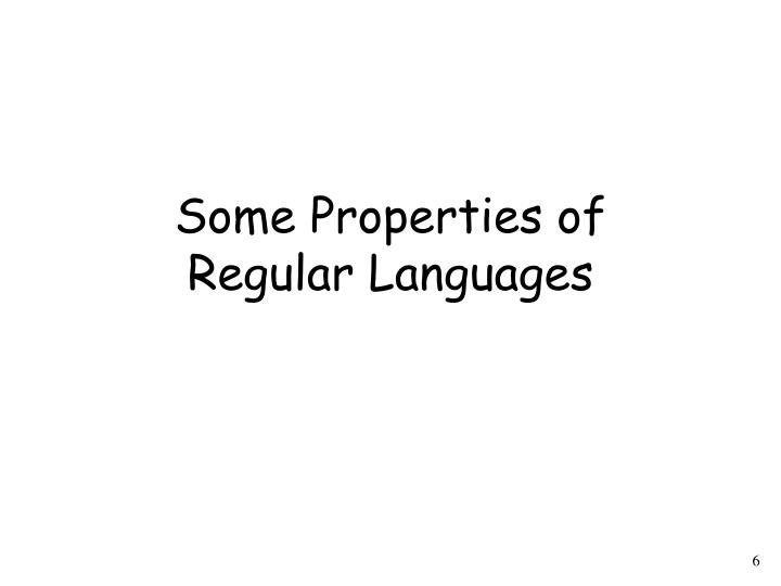 Some Properties of