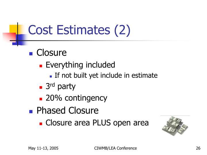 Cost Estimates (2)