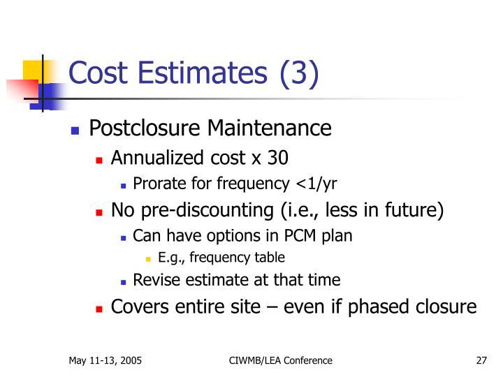 Cost Estimates (3)