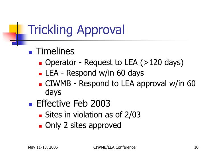 Trickling Approval