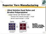 superior yarn manufacturing