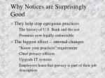 why notices are surprisingly good