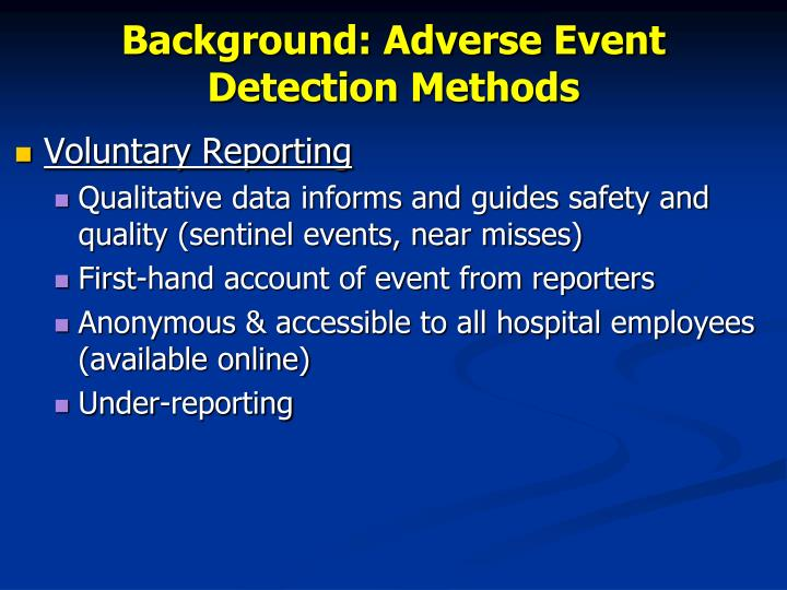 Background adverse event detection methods1
