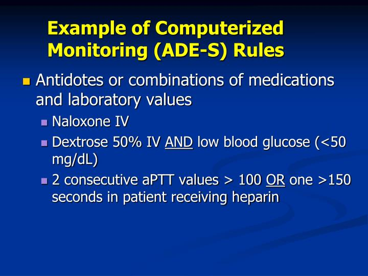Example of Computerized Monitoring (ADE-S) Rules