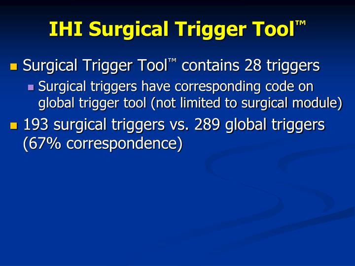 IHI Surgical Trigger Tool