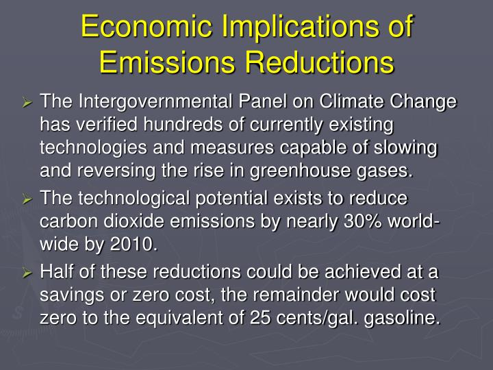 Economic Implications of Emissions Reductions