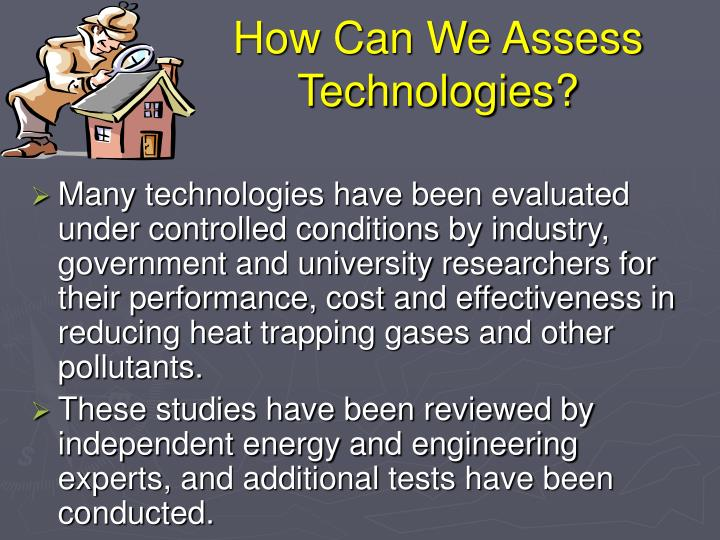 How Can We Assess Technologies?