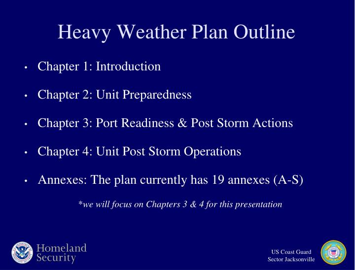 Heavy weather plan outline