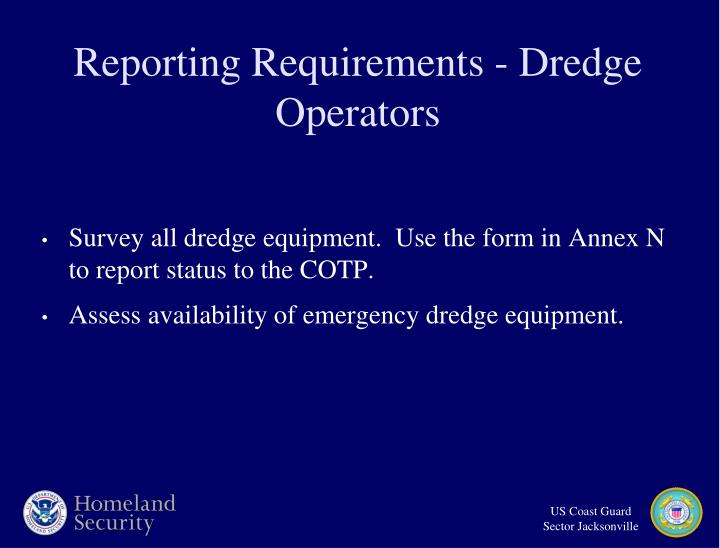 Reporting Requirements - Dredge Operators