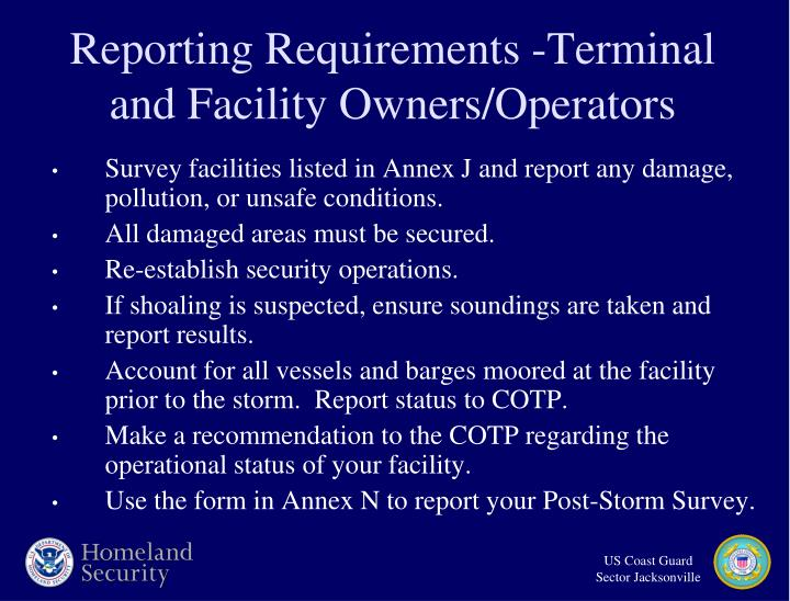 Reporting Requirements -Terminal and Facility Owners/Operators