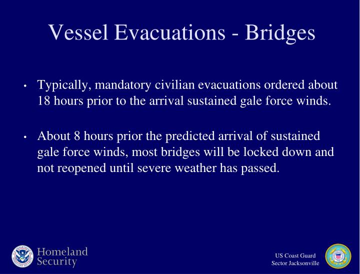 Vessel Evacuations - Bridges