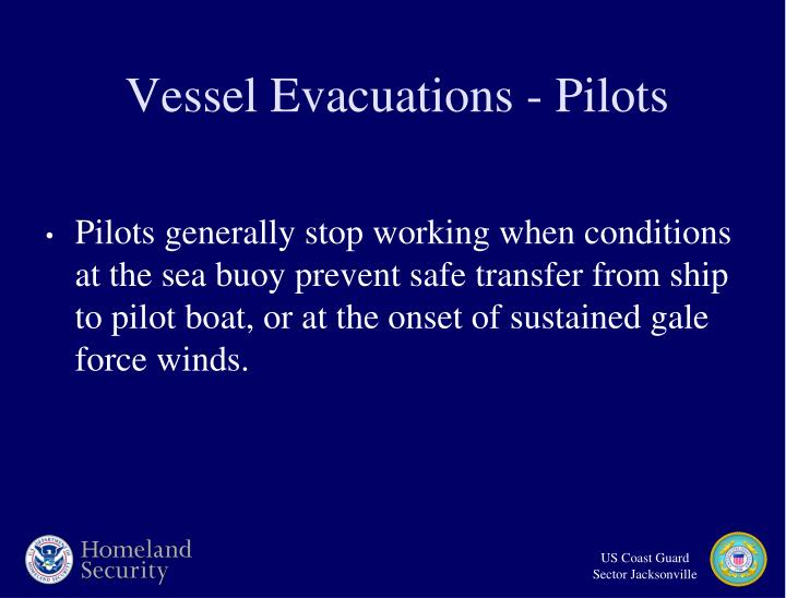 Vessel Evacuations - Pilots