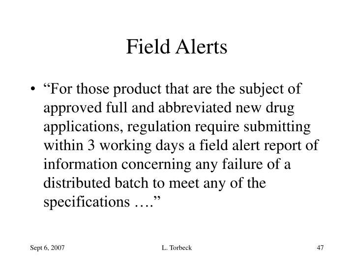 Field Alerts