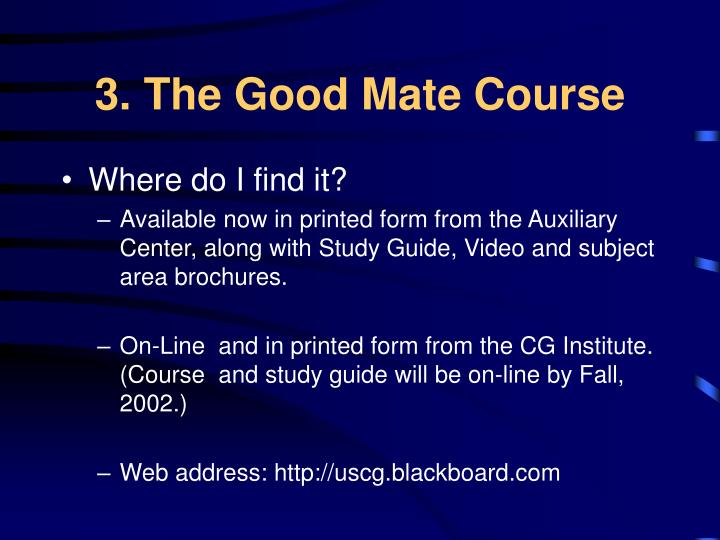 3. The Good Mate Course