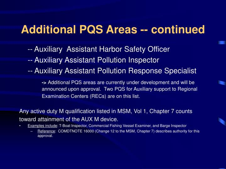 Additional PQS Areas -- continued