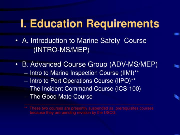 I. Education Requirements