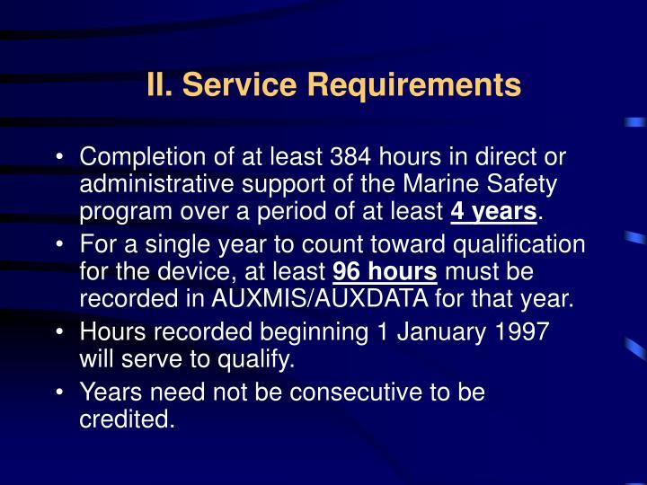 II. Service Requirements