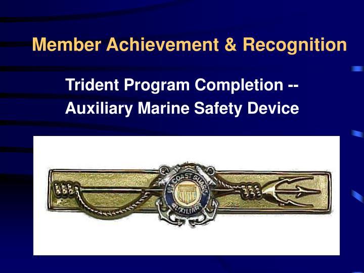 Member Achievement & Recognition