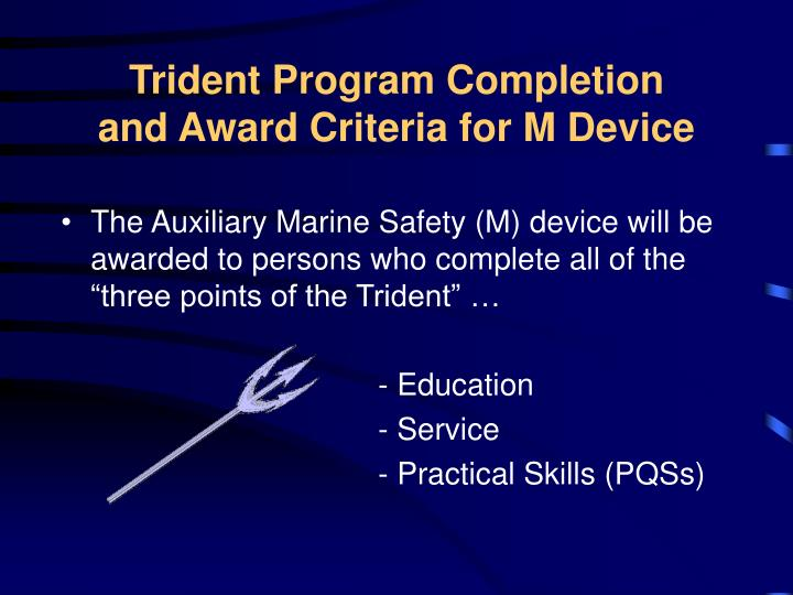 Trident Program Completion