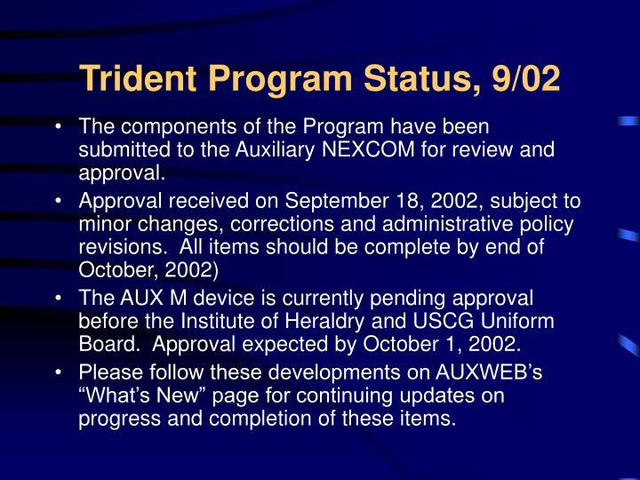 Trident Program Status, 9/02