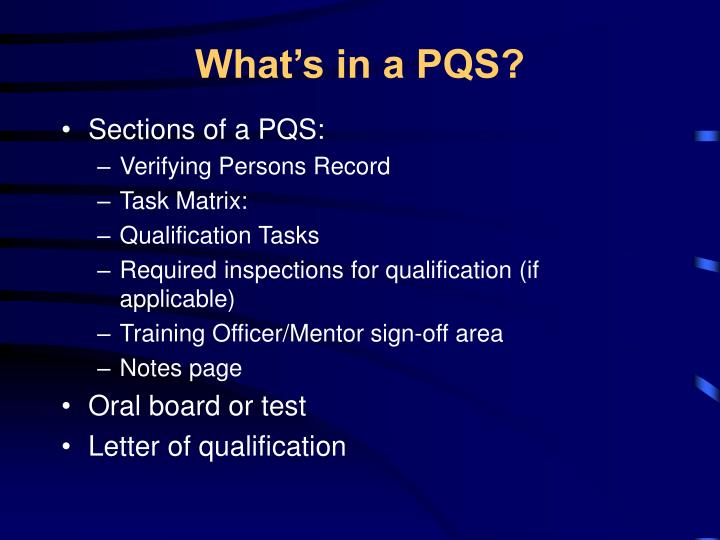 What's in a PQS?