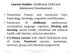 learner studies childhood child and adolescent development