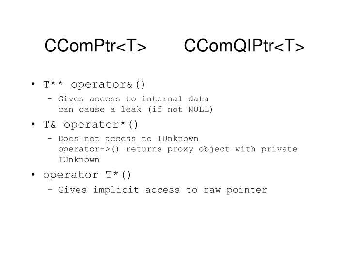 CComPtr<T>  CComQIPtr<T>