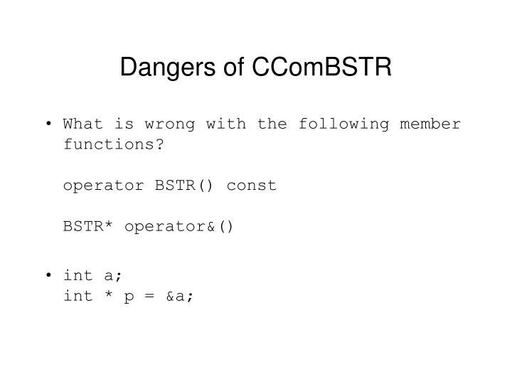 Dangers of CComBSTR