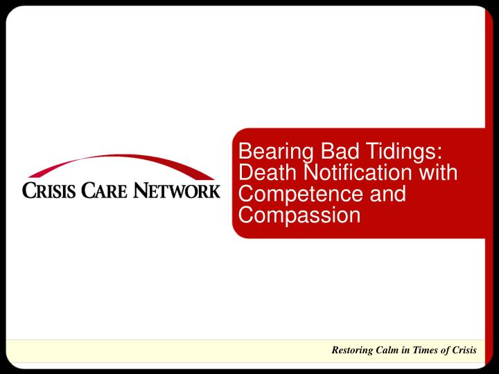 Bearing Bad Tidings: Death Notification with Competence and Compassion