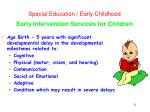 special education early childhood early intervention services for children