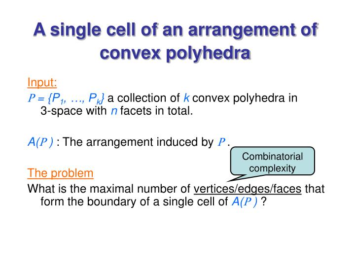 A single cell of an arrangement of convex polyhedra