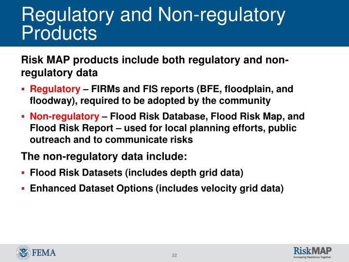 Regulatory and Non-regulatory Products