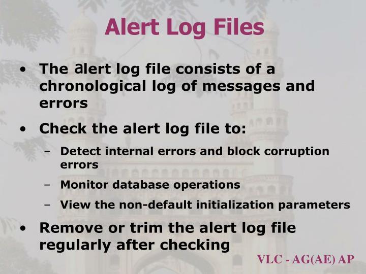 Alert Log Files
