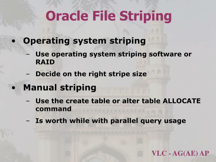 Oracle File Striping