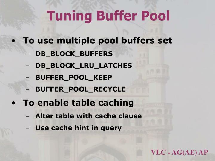Tuning Buffer Pool
