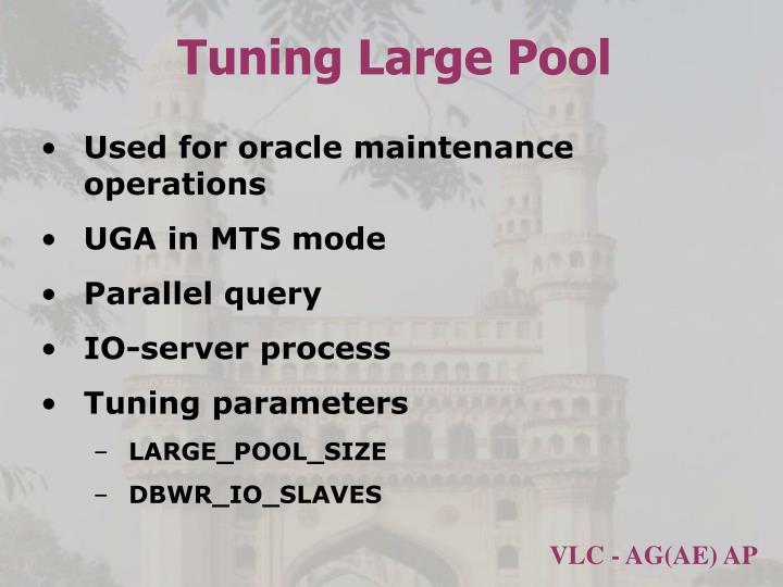 Tuning Large Pool