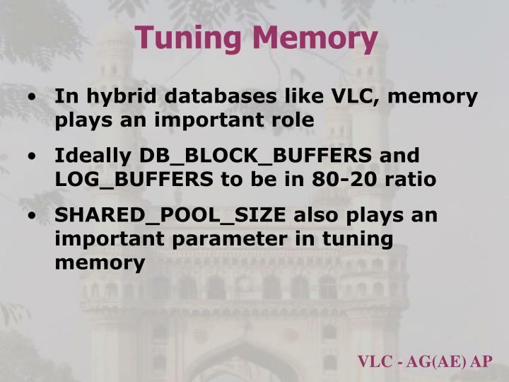 Tuning Memory