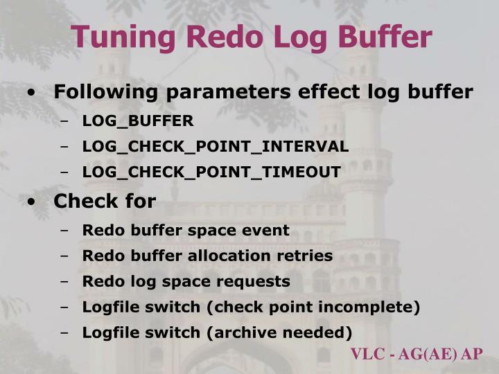 Tuning Redo Log Buffer