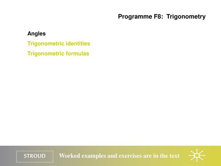 Programme F8:  Trigonometry
