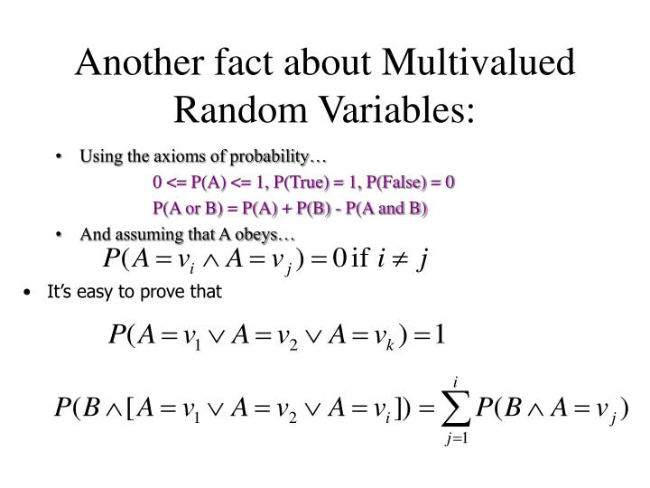 Another fact about Multivalued Random Variables: