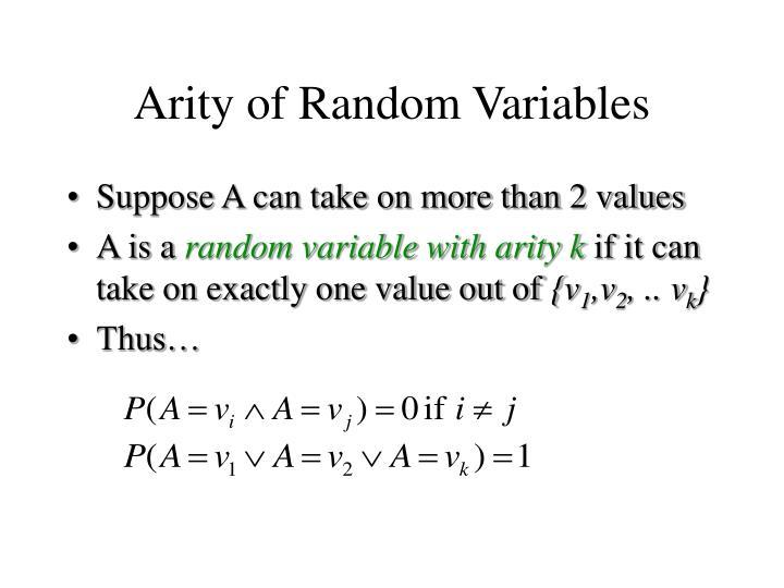 Arity of Random Variables
