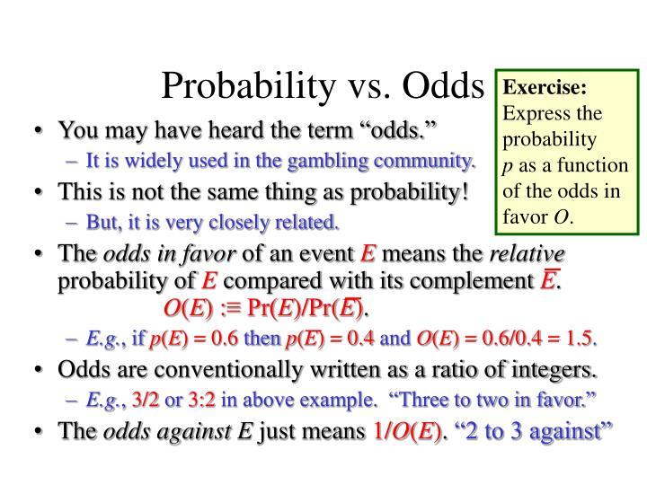 Probability vs. Odds