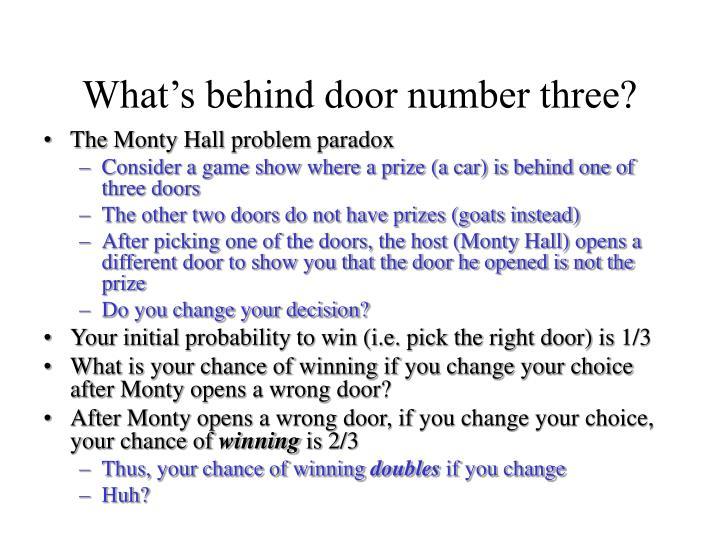 What's behind door number three?
