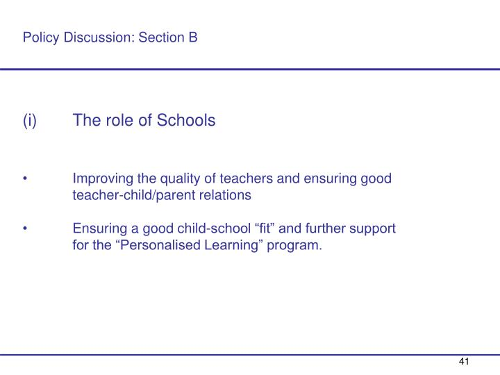 Policy Discussion: Section B