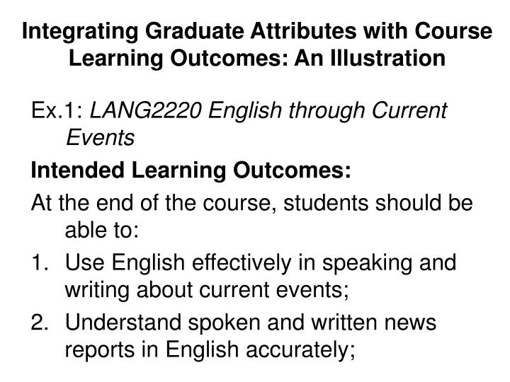 Integrating Graduate Attributes with Course Learning Outcomes: An Illustration