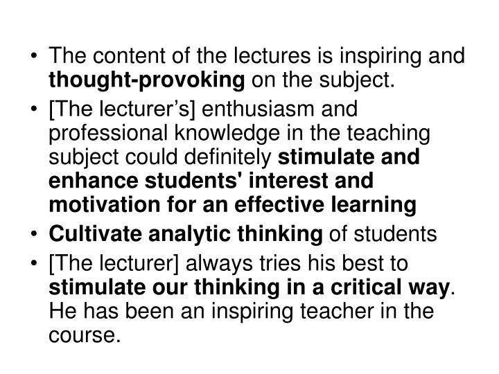 The content of the lectures is inspiring and