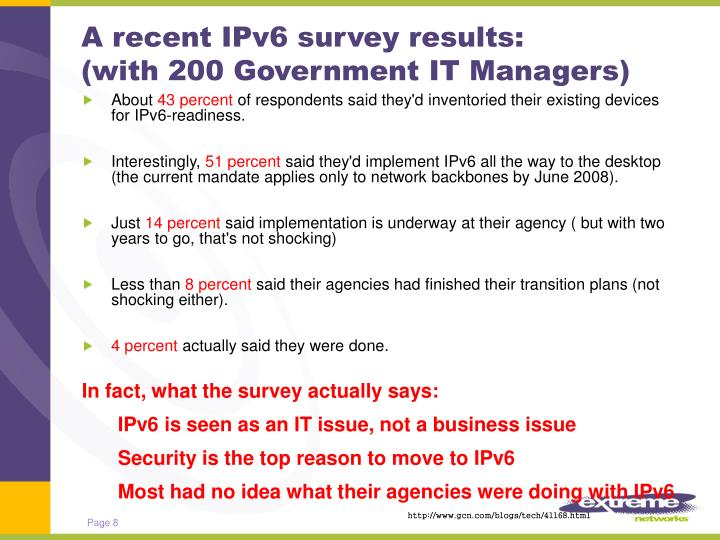 A recent IPv6 survey results: