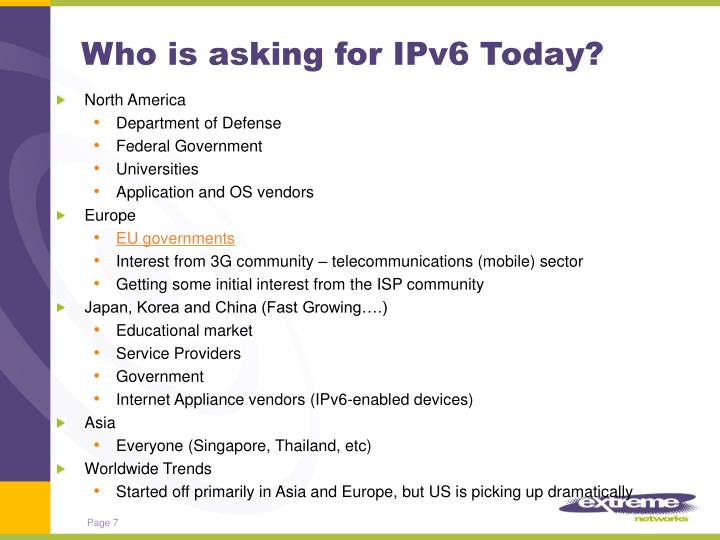 Who is asking for IPv6 Today?